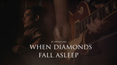 DT - When Diamonds Fall Asleep ( Official Music Video )